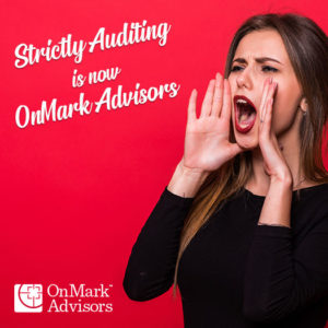 Strictly Auditing is Now OnMark Advisors